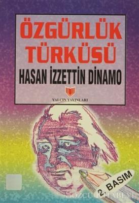 Özgürlük Türküsü (1. Hamur)