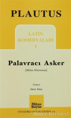 Palavracı Asker Latin Komedyaları 1