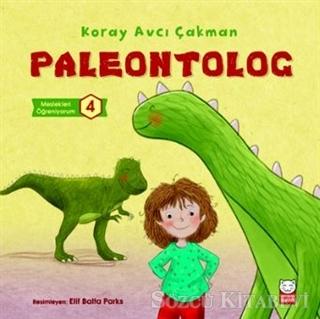 Paleontolog - Meslekleri Öğreniyorum 4