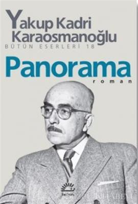 Yakup Kadri Karaosmanoğlu - Panorama | Sözcü Kitabevi