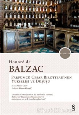 Parfümcü Cesar Birotteau'nun Yükselişi ve Düşüşü