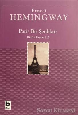 Ernest Hemingway - Paris Bir Şenliktir | Sözcü Kitabevi