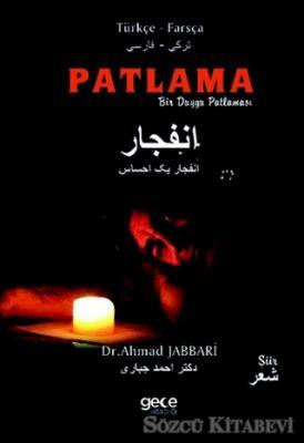 Ahmad Jabbari - Patlama | Sözcü Kitabevi