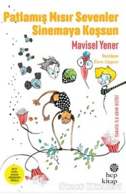 Mavisel Yener - Patlamış Mısır Sevenler Sinemaya Koşsun | Sözcü Kitabevi