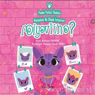 Pembe Patiler İlkokulu Büyüyünce Ne Olmak İstiyorsun Miyavlina?