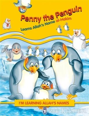 Nur Kutlu - Penny the Penguin Learns Allah's Name Al Hakim | Sözcü Kitabevi
