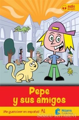 Pepe Y Sus Amigos (Con Licencia Digital)