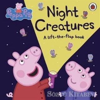 Peppa Pig: Night Creatures : A Lift-the-Flap Book