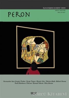 Peron Üç Aylık Düşünce ve Edebiyat Dergisi Sayı: 1 Aralık 2020 - Ocak 2021
