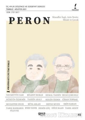 Kolektif - Peron Üç Aylık Düşünce ve Edebiyat Dergisi Sayı: 3 Temmuz-Ağustos 2021 | Sözcü Kitabevi
