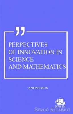 Perpectives Of Innovation In Science And Mathematics