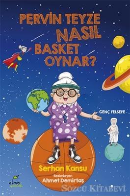 Pervin Teyze Nasıl Basket Oynar?