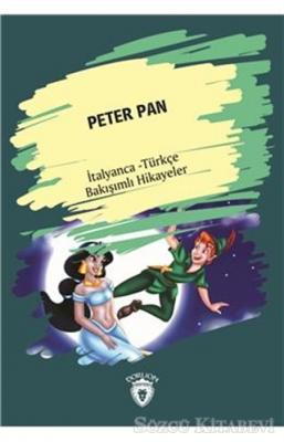 Peter Pan (Peter Pan) İtalyanca Türkçe Bakışımlı Hikayeler