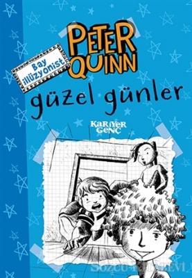 Aykut Atila Doğan - Peter Quinn - Güzel Günler | Sözcü Kitabevi