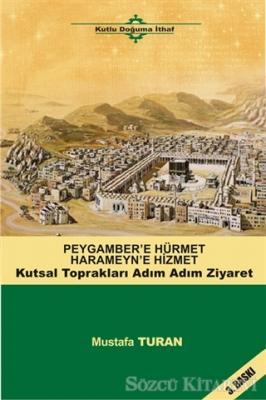 Peygamber'e Hürmet Haremeyn'e Hizmet