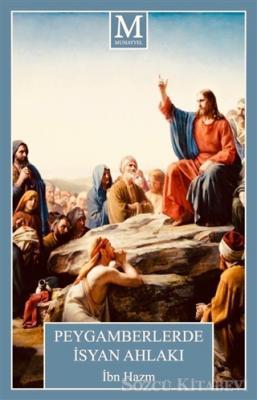 Peygamberlerde İsyan Ahlakı