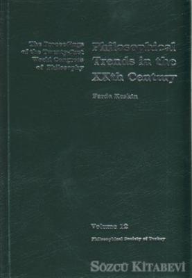 Philosophical Trends in the XXth Century Volume 12