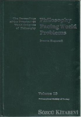 Volume 13: Philosophy Facing World Problems