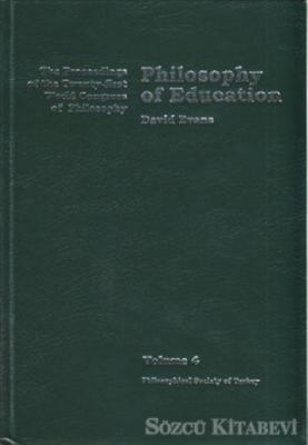 Volume 4: Philosophy of Education