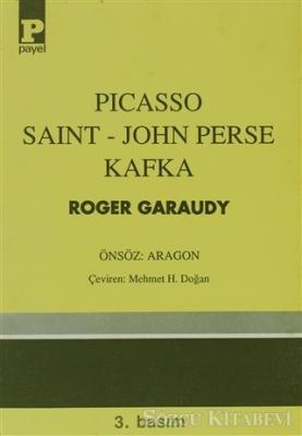Roger Garaudy - Picasso - Saint-John Perse - Kafka | Sözcü Kitabevi