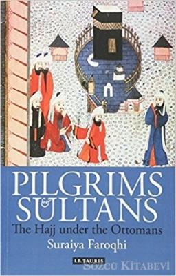Pilgrims and Sultans
