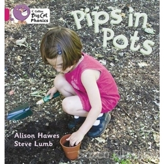 Pips İn Pots (Big Cat Phonics-1B Pink)