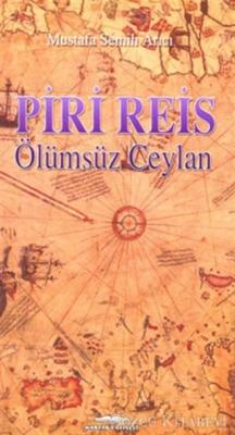 Piri Reis - Ölümsüz Ceylan