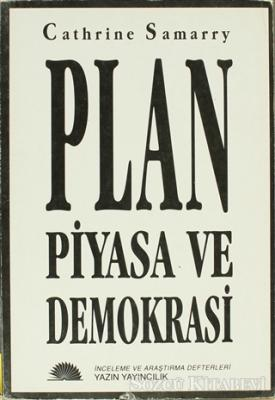 Plan ve Piyasa ve Demokrasi