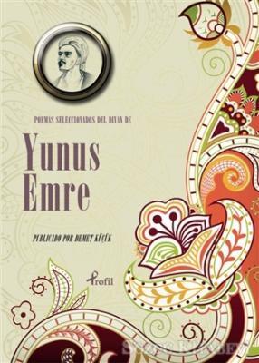 Poemas Seleccionadas Del Divan De  Yunus Emre