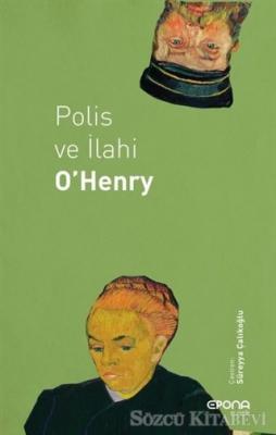 O. Henry - Polis ve İlahi | Sözcü Kitabevi