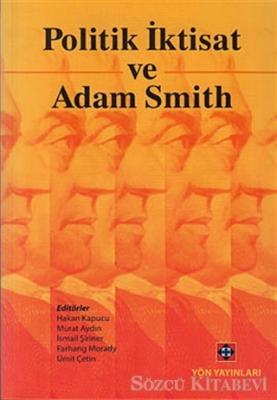 Politik İktisat Ve Adam Smith