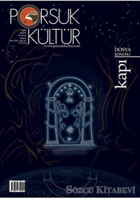 Porsuk Kültür ve Sanat Dergisi Sayı: 42 Ekim 2021