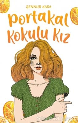 Portakal Kokulu Kız