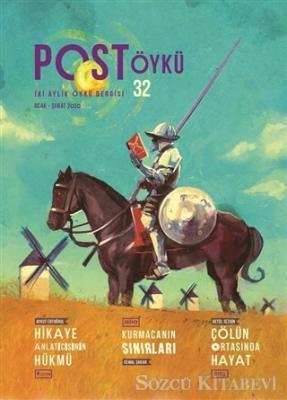 Post Öykü İki Aylık Öykü Dergisi Sayı: 32 Ocak - Şubat 2020