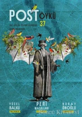 Post Öykü İki Aylık Öykü Dergisi Sayı: 37 Kasım - Aralık 2020