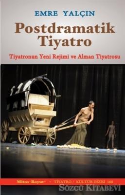 Emre Yalçın - Postdramatik Tiyatro | Sözcü Kitabevi