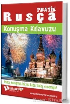 Güzel Amanova Karakuş - Pratik Rusça Konuşma Kılavuzu | Sözcü Kitabevi