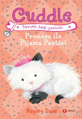 Prenses İle Pijama Partisi - Cuddle 3