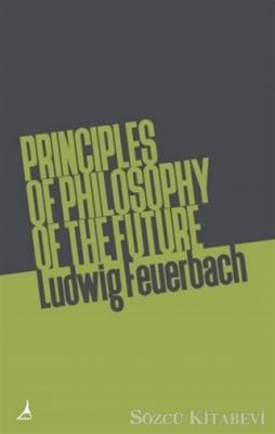 Principles of Philosophy of The Future