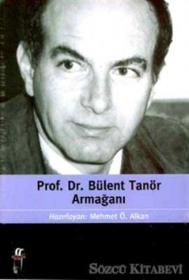Prof. Dr. Bülent Tanör Armağanı
