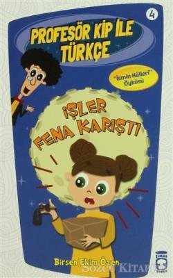 Profesör Kip ile Türkçe 4 - İşler Fena Karıştı