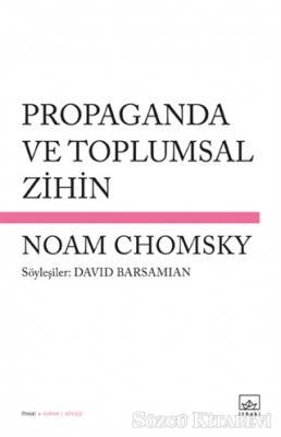 Noam Chomsky - Propaganda ve Toplumsal Zihin | Sözcü Kitabevi