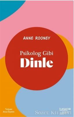 Psikolog Gibi Dinle
