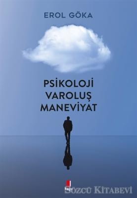 Psikoloji Varoluş Maneviyat