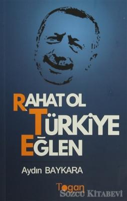 Rahat Ol Türkiye Eğlen