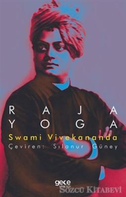 Swami Vivekananda - Raja Yoga | Sözcü Kitabevi