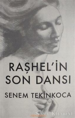 Senem Tekinkoca - Raşhel'in Son Dansı | Sözcü Kitabevi