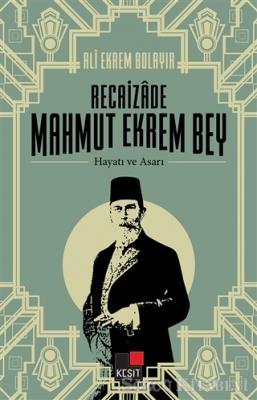 Selçuk Atay - Recaizade Mahmut Ekrem Bey Hayatı ve Asarı | Sözcü Kitabevi