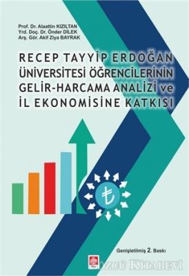 Recep Tayyip Erdoğan Üniversitesi Öğrencilerinin Gelir-Harcama Analizi ve İl Ekonomisine Katkısı