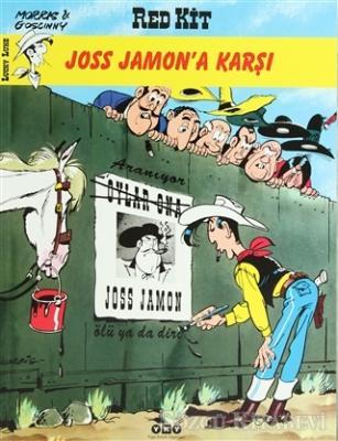 Red Kit Joss Jamon'a Karşı